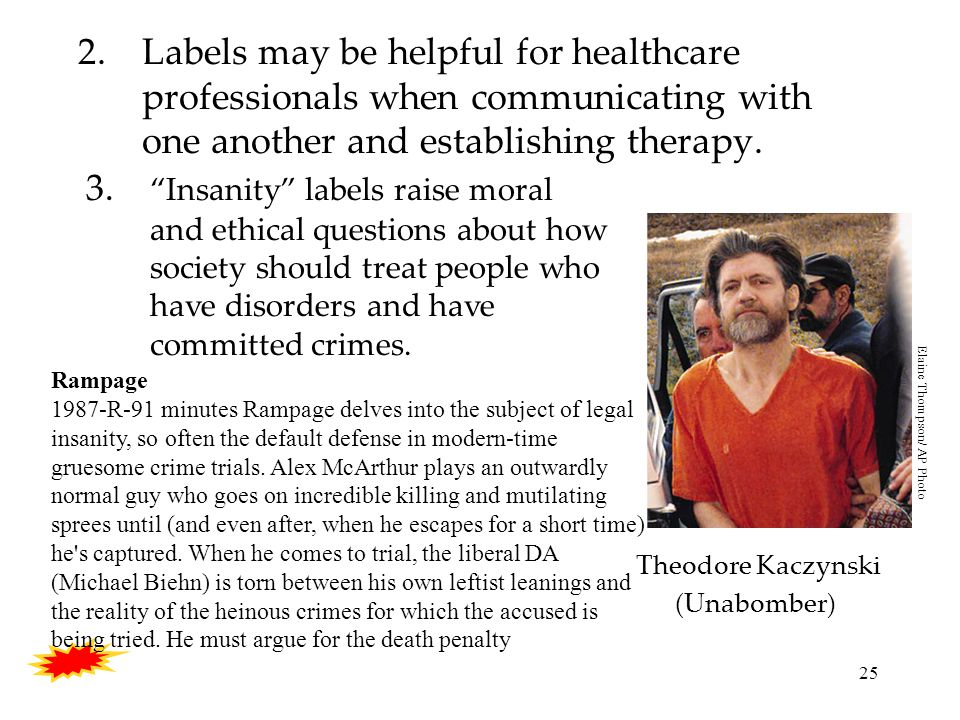 25 2.Labels may be helpful for healthcare professionals when communicating with one another and establishing therapy.