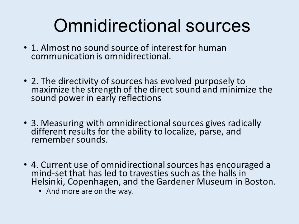 Problems with first order microphones such as Omnis, Eights, Cardioids, and Soundfields Human hearing has an angular acuity of 2 degrees, which corresponds to an ILD JND of 1dB, and an ITD JND of 2 microseconds.