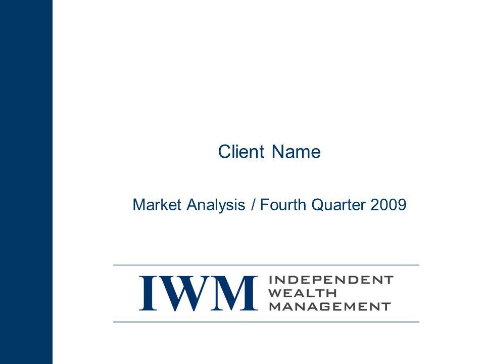 Client Name Market Analysis / Fourth Quarter 2009