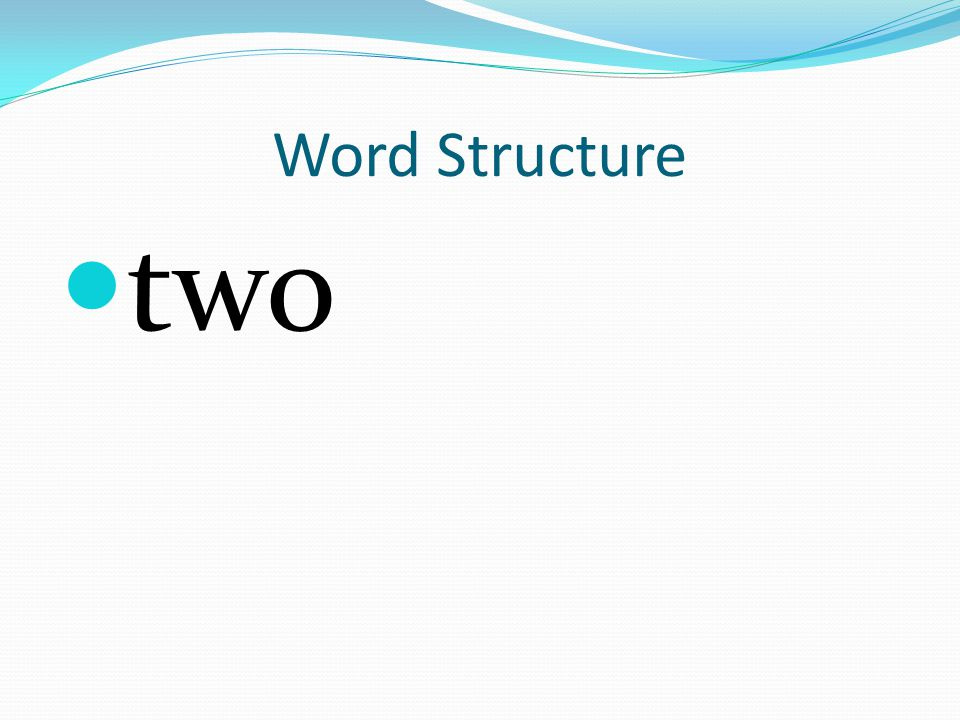 Word Structure two