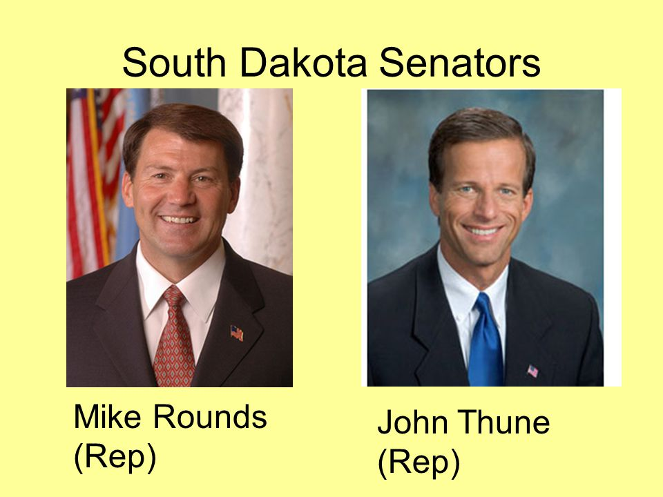 South Dakota Senators John Thune (Rep) Mike Rounds (Rep)