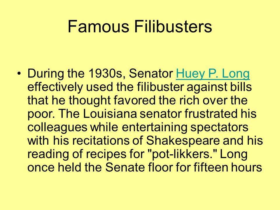 Famous Filibusters During the 1930s, Senator Huey P.