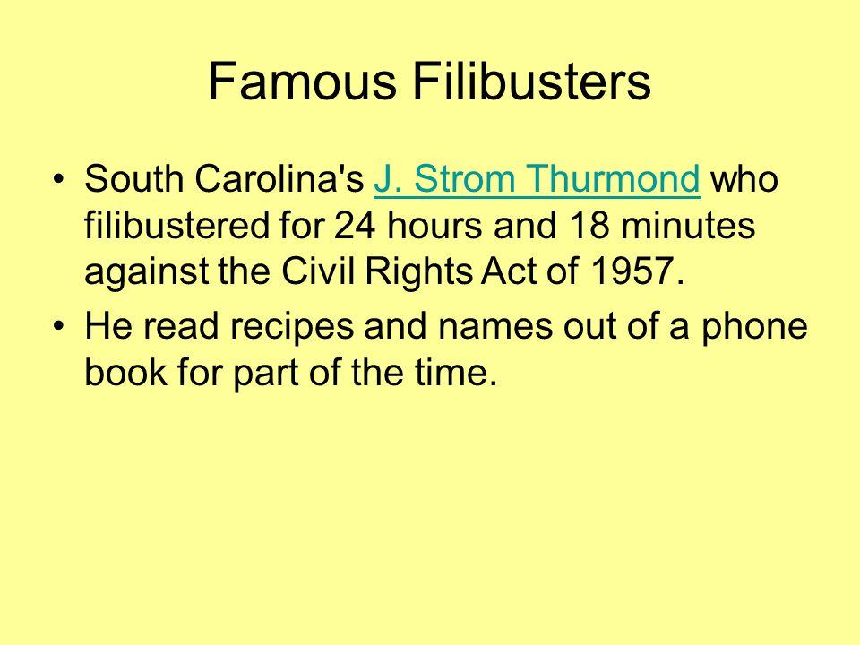 Famous Filibusters South Carolina s J.
