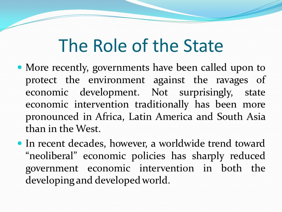 The Role of the State What follows is a discussion of a number of alternative models prescribing the role of the state in Third World economies, ranging from command economies such as North Korea's to very limited state intervention in Hong Kong.
