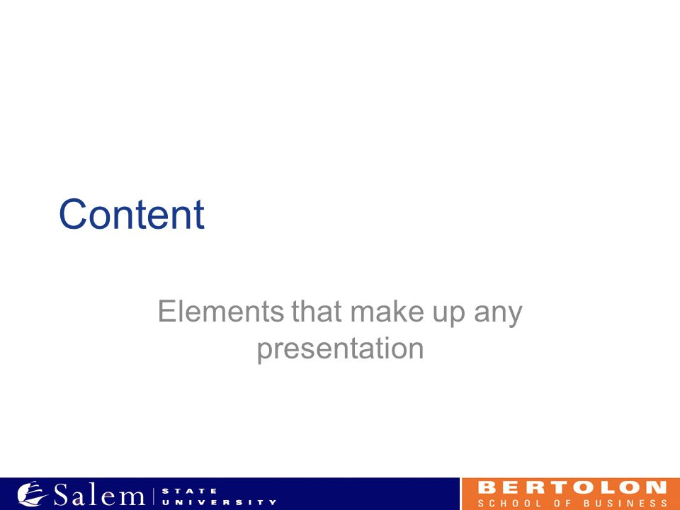 Content Elements that make up any presentation