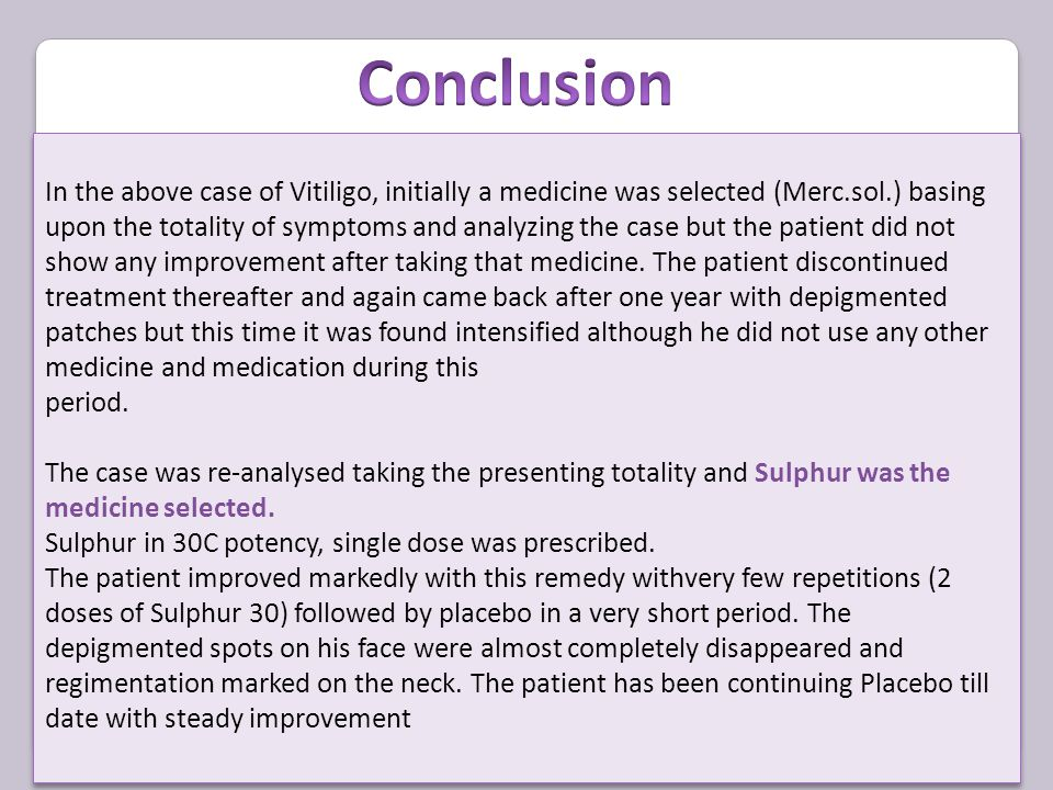 In the above case of Vitiligo, initially a medicine was selected (Merc.sol.) basing upon the totality of symptoms and analyzing the case but the patient did not show any improvement after taking that medicine.