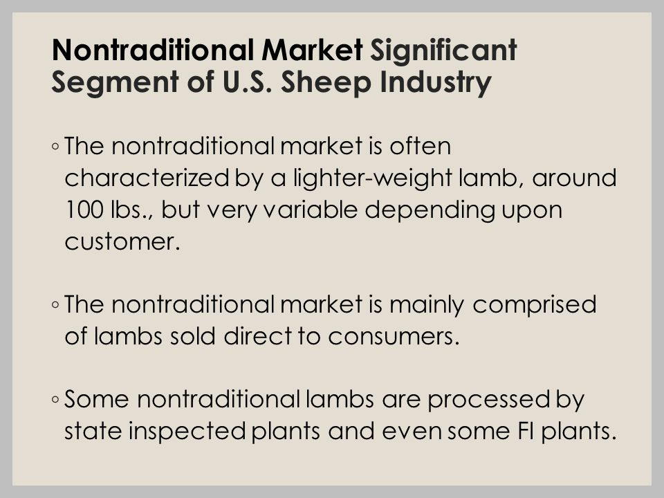 Nontraditional Market Significant Segment of U.S.