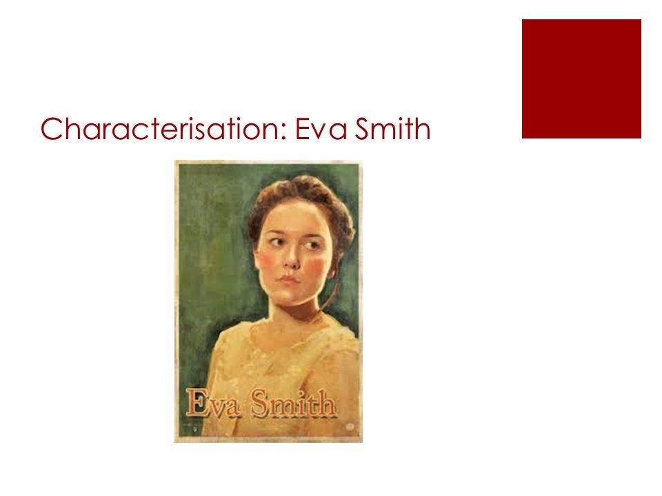 Characterisation: Eva Smith