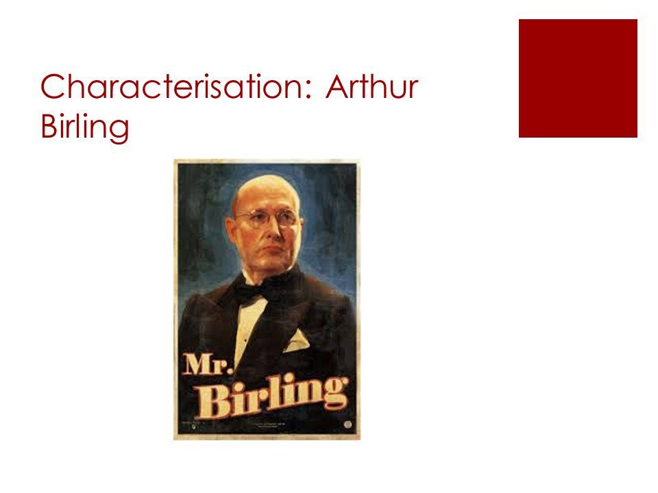 Characterisation: Eric Birling