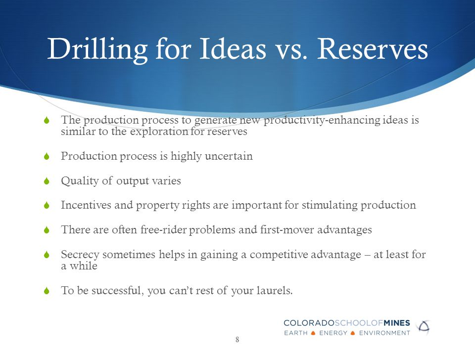 Drilling for Ideas vs.