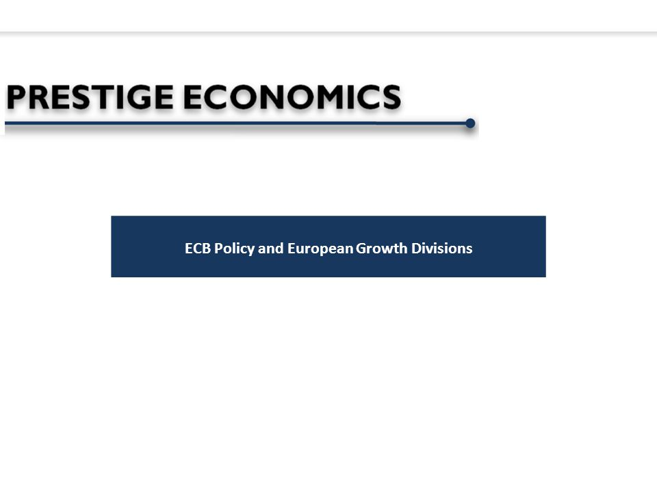 ECB Policy and European Growth Divisions