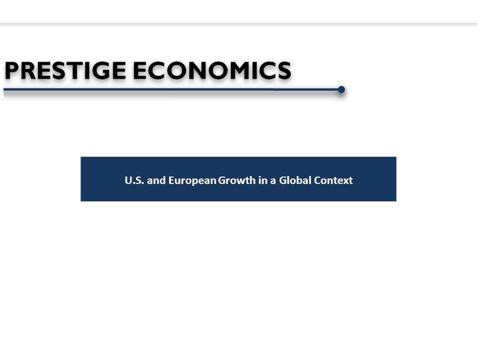 U.S. and European Growth in a Global Context