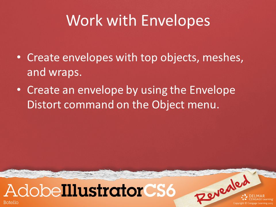 Work with Envelopes Create envelopes with top objects, meshes, and wraps.