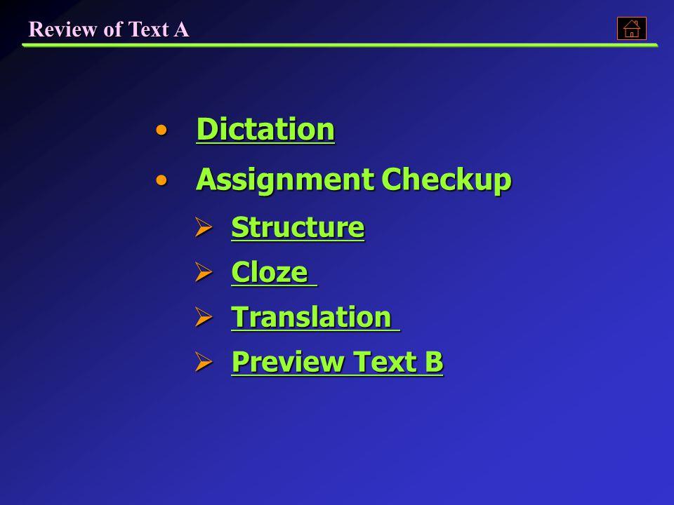 Text BText BText BText B Listening PracticeListening PracticeListening PracticeListening Practice AssignmentAssignmentAssignment Revision of Text A Revision of Text ARevision of Text ARevision of Text A