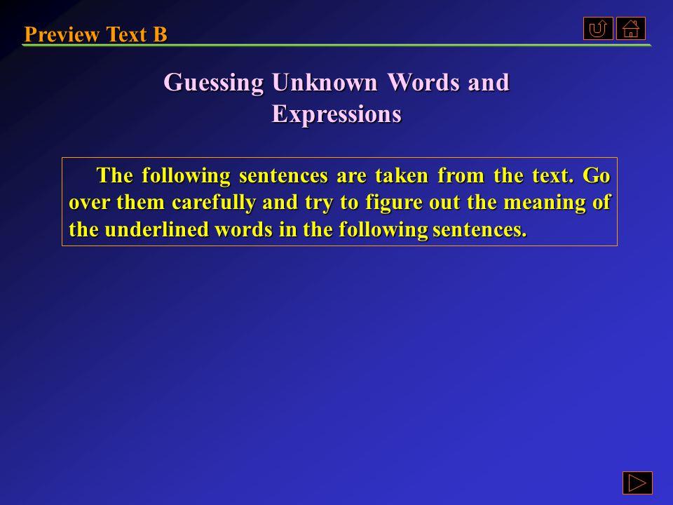 Preview Text B Ex. C, p. 260 《读写教程 I 》 : Ex. C, p. 260