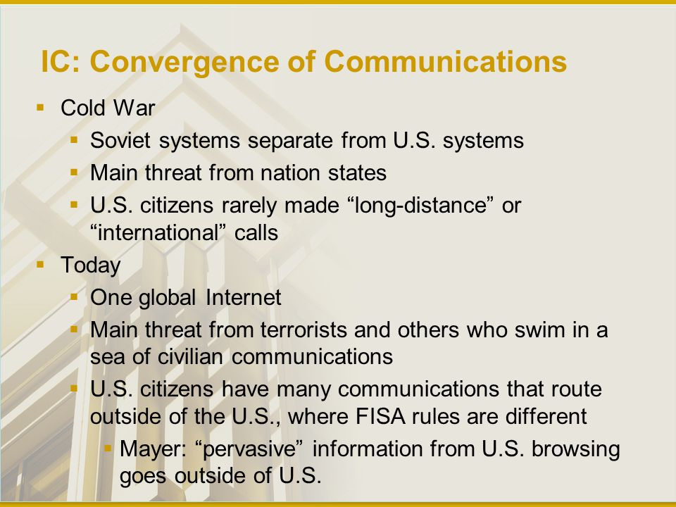 IC: Convergence of Communications  Cold War  Soviet systems separate from U.S.