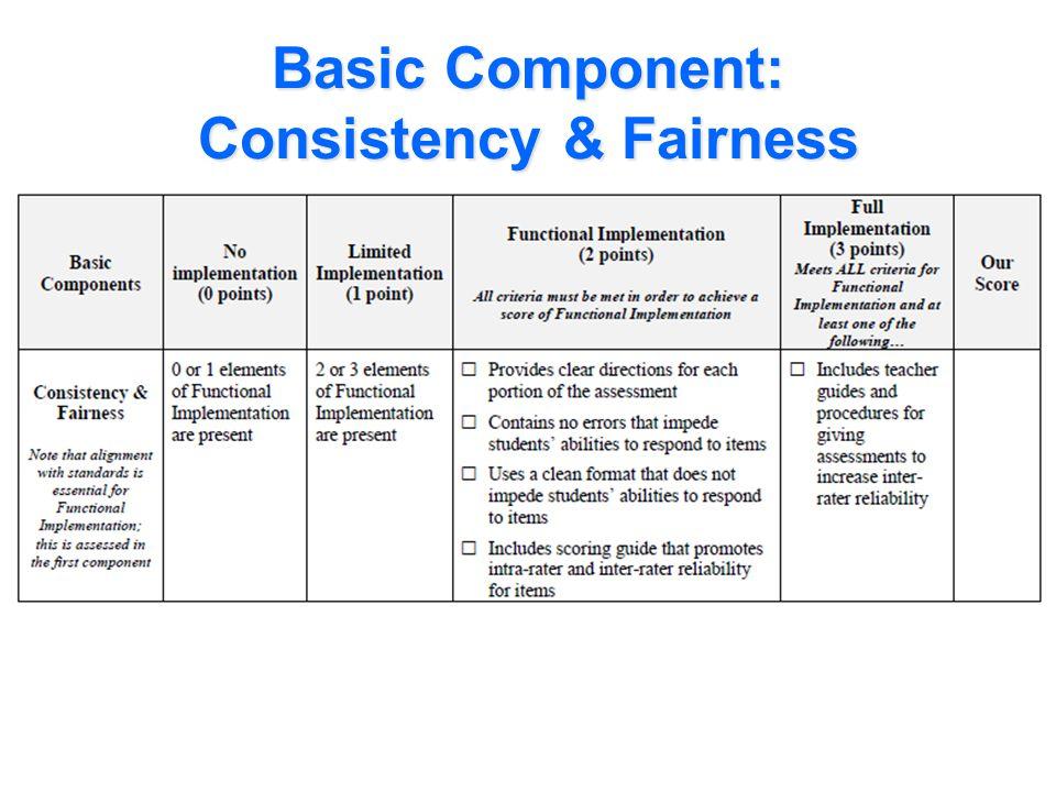 Basic Component: Consistency & Fairness