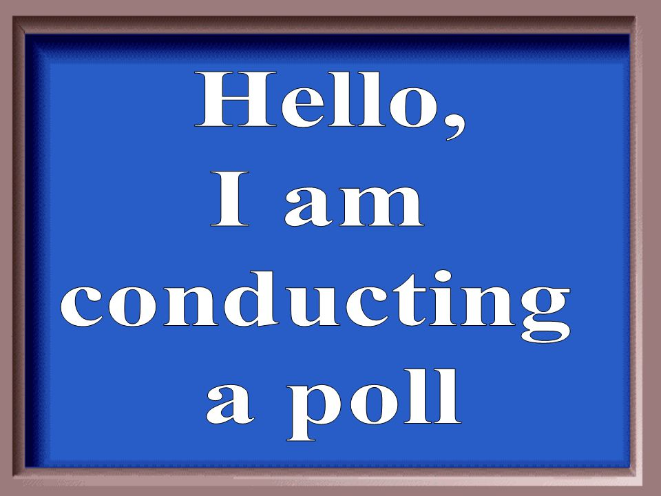 Because it would be prohibitively expensive to ask every citizen his or her opinion on a whole range of issues, polls rely on what is called a(n) ________ of the population.