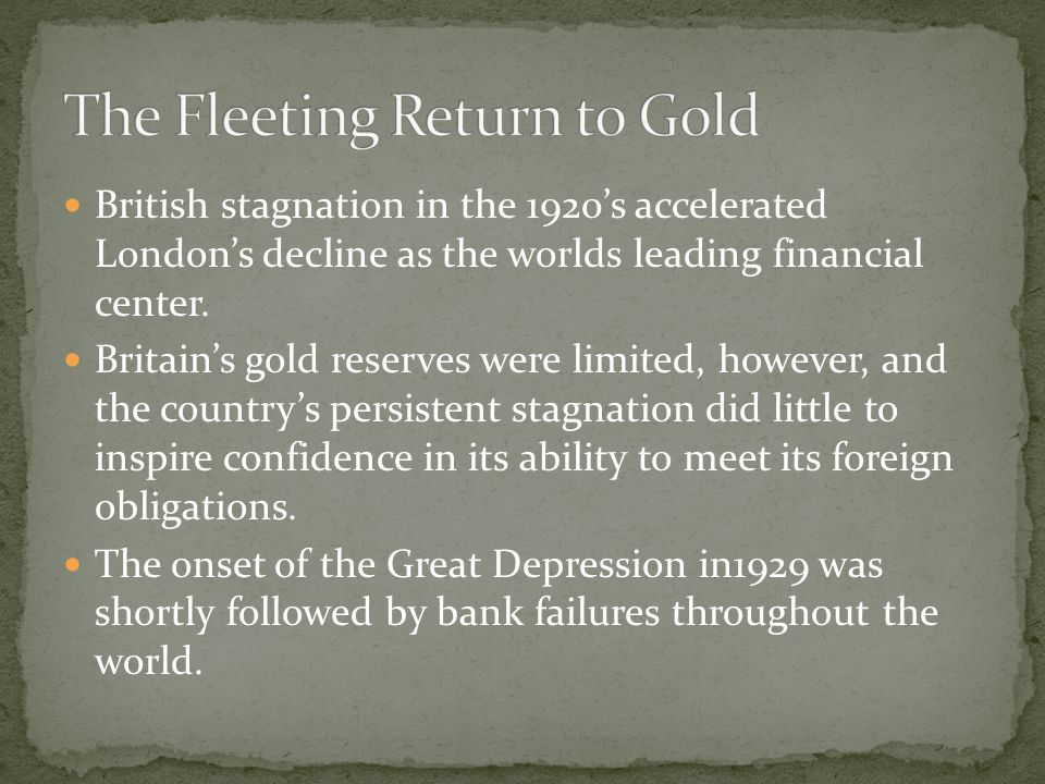 British stagnation in the 1920's accelerated London's decline as the worlds leading financial center.