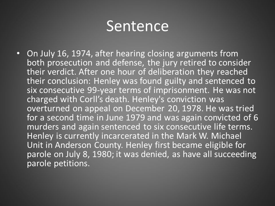 Sentence On July 16, 1974, after hearing closing arguments from both prosecution and defense, the jury retired to consider their verdict.