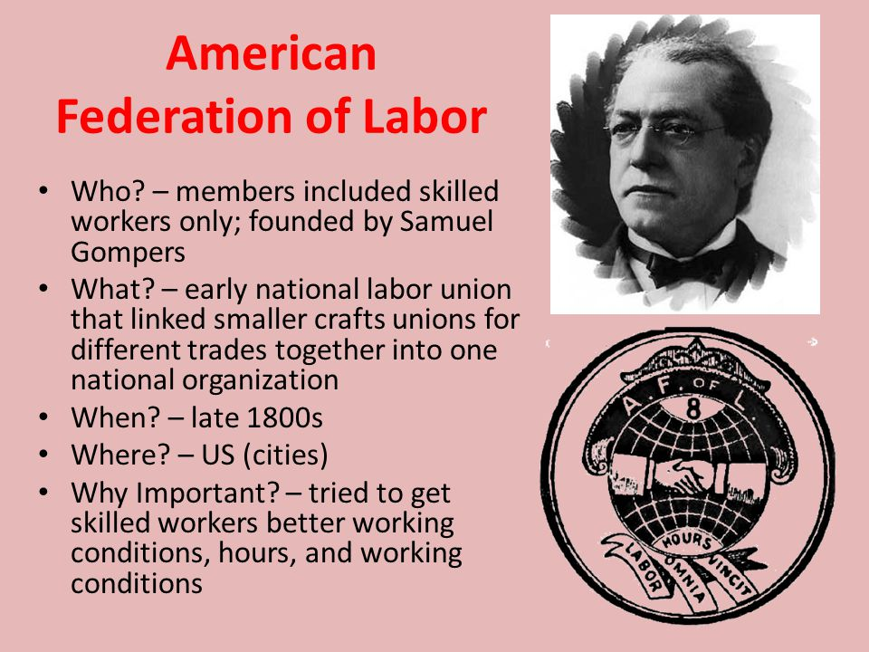 American Federation of Labor Who.