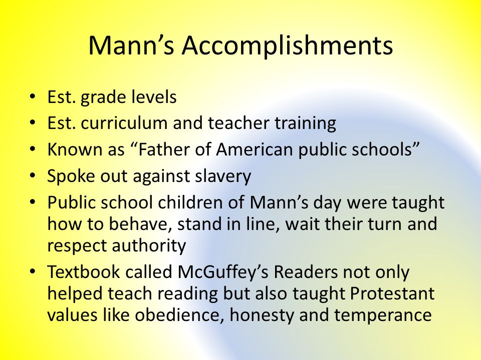 Mann's Accomplishments Est. grade levels Est.