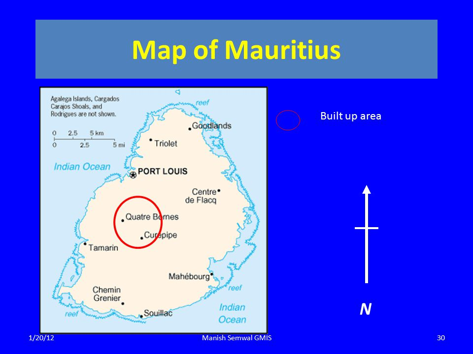 Map of Mauritius Built up area N 1/20/12Manish Semwal GMIS30