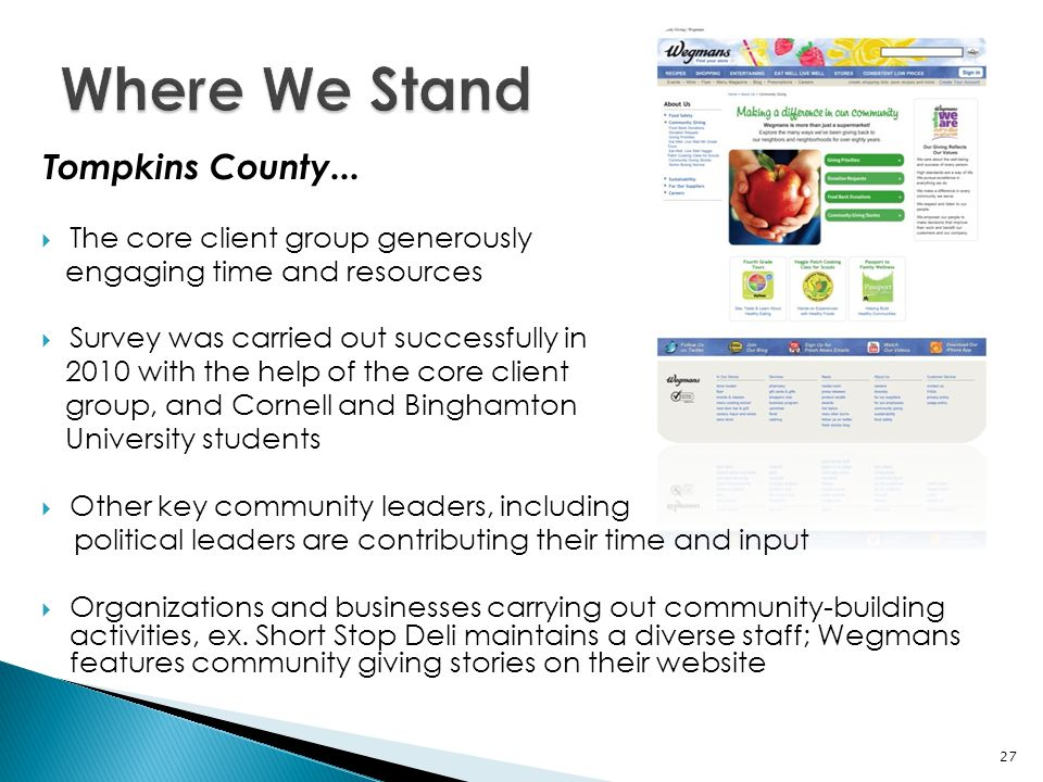 Tompkins County...  The core client group generously engaging time and resources  Survey was carried out successfully in 2010 with the help of the c