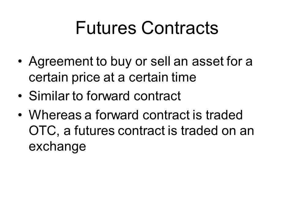 Crude Futures at NYMEX Jan 8, 2008 Last Feb 2008 96.23Feb 2008 Mar 2008 95.93Mar 2008 April 2008 95.50April 2008 May 2008 95.29May 2008 June 2008 94.65June 2008 July 2008 94.51July 2008