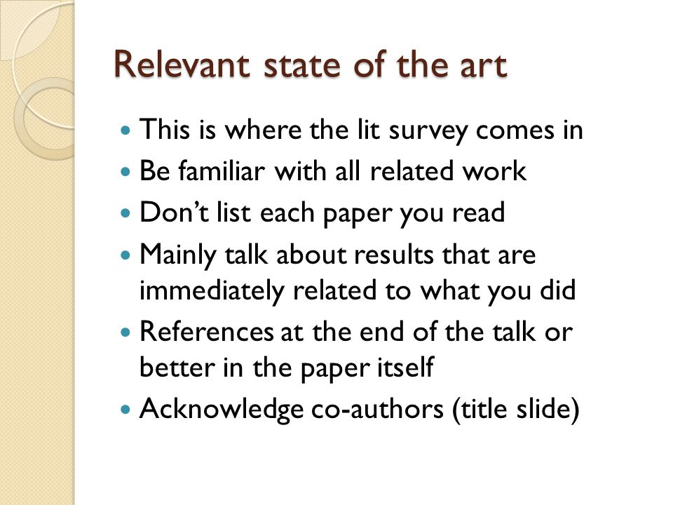 Problem statement/motivation Give a simple explanation of your results when introducing the research during your title slide.