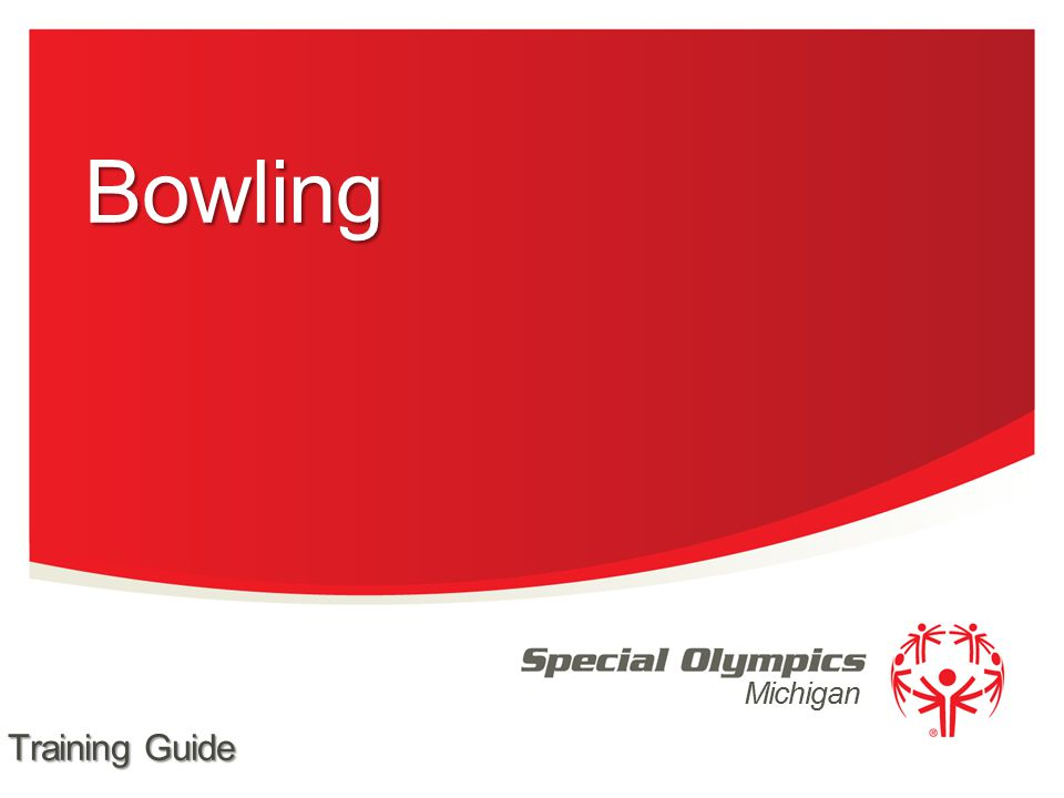 Singles Doubles Team Bowling Ramp Bowling Singles Ramp Bowling Doubles Unified Doubles Bowling Unified Team Bowling 2 Special Olympics Michigan Events Offered