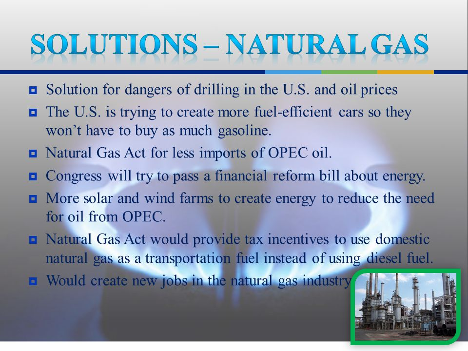  Solution for dangers of drilling in the U.S. and oil prices  The U.S.