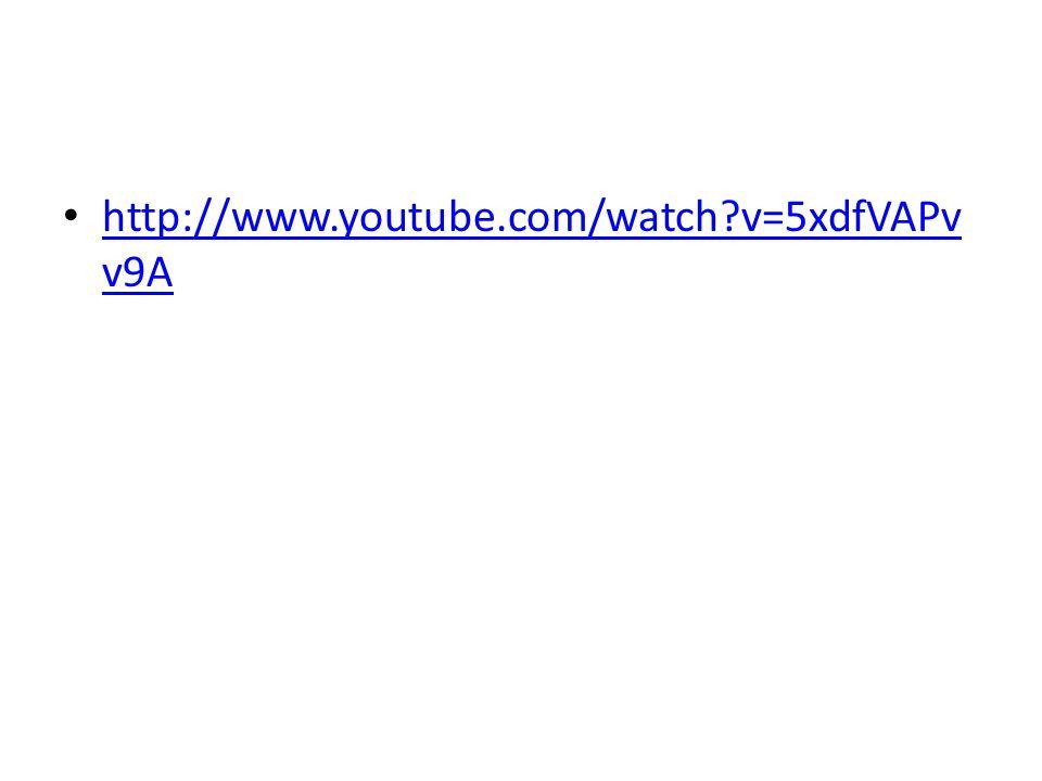 http://www.youtube.com/watch?v=5xdfVAPv v9A http://www.youtube.com/watch?v=5xdfVAPv v9A