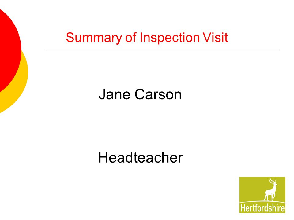 6 Summary of Inspection Visit Jane Carson Headteacher