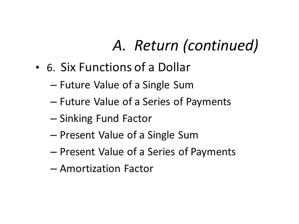 ? $ 1. Future Value of Single Sum N i PVCOMPFV