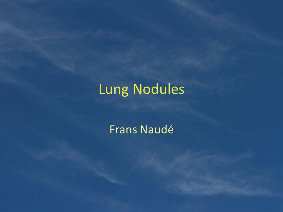 Lung Nodules Frans Naudé