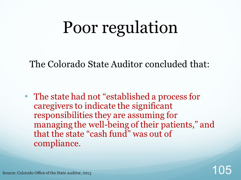 """The Colorado State Auditor concluded that: The state had not """"established a process for caregivers to indicate the significant responsibilities they a"""