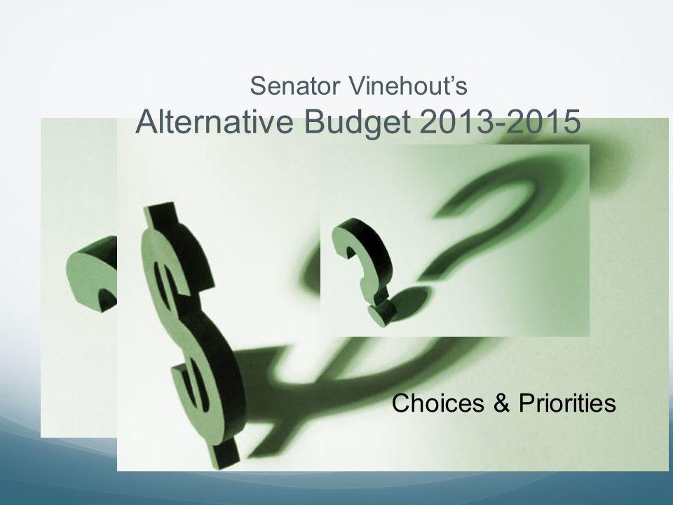 Senator Vinehout's Alternative Budget 2013-2015 Choices & Priorities
