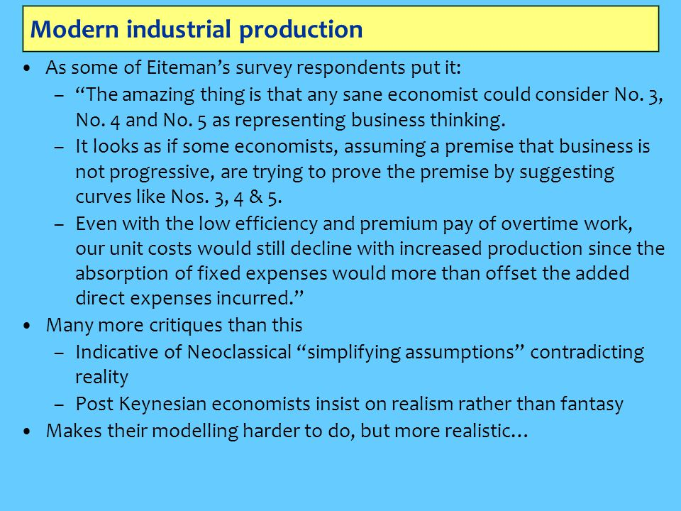 """Modern industrial production As some of Eiteman's survey respondents put it: –""""The amazing thing is that any sane economist could consider No. 3, No."""