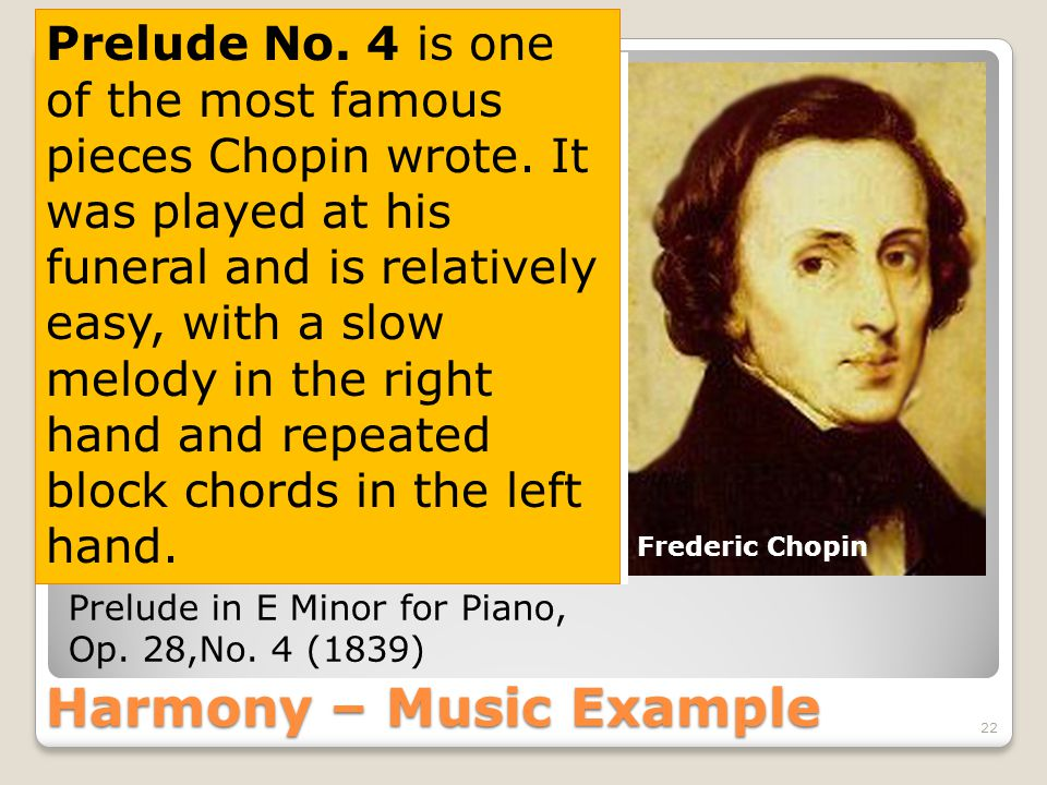 Harmony – Music Example 22 Prelude in E Minor for Piano, Op.