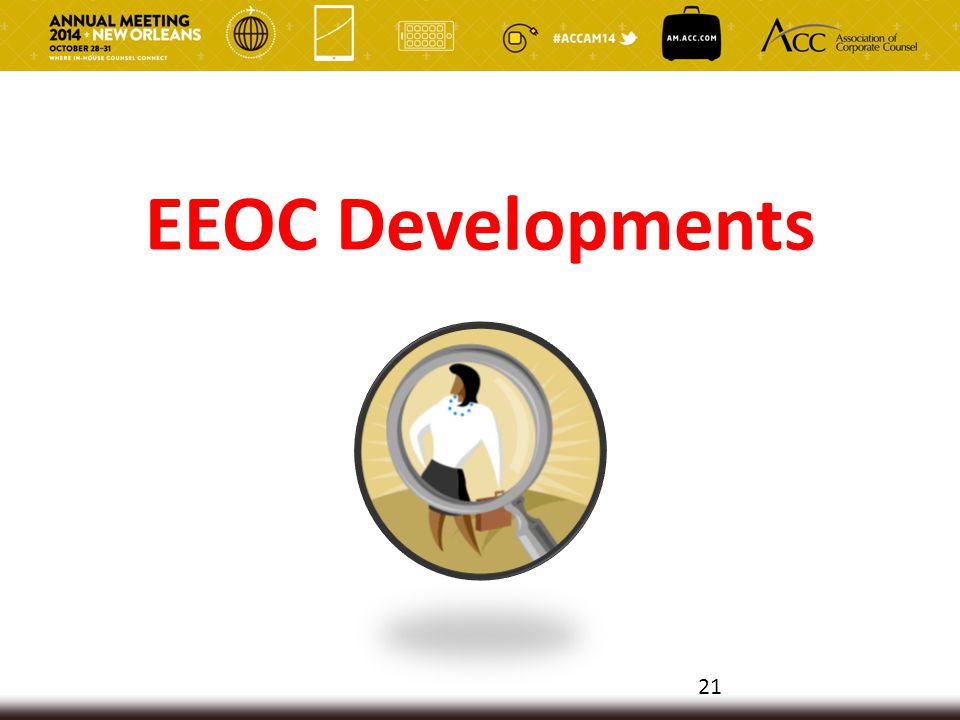 EEOC Developments 21