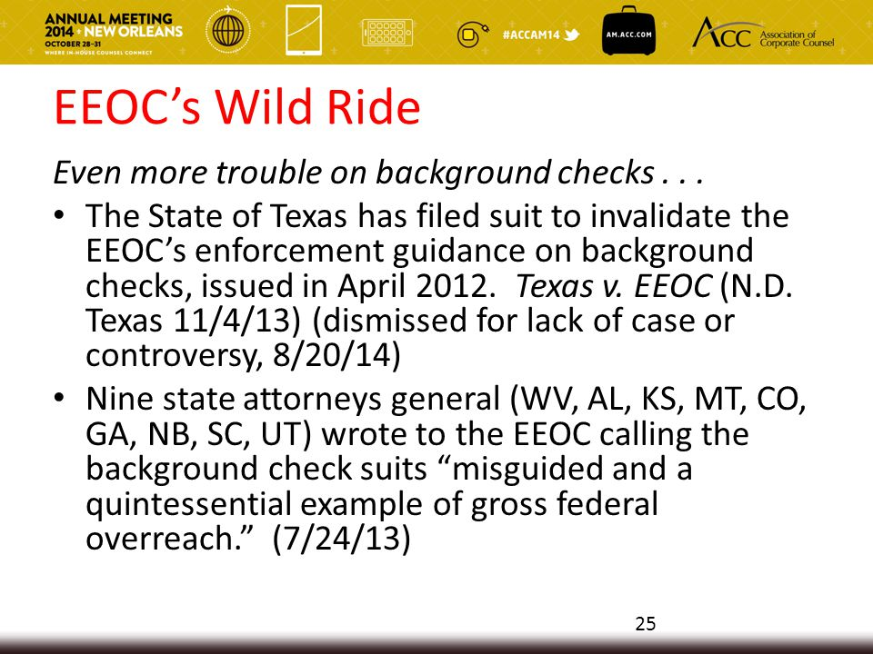 EEOC's Wild Ride Even more trouble on background checks...