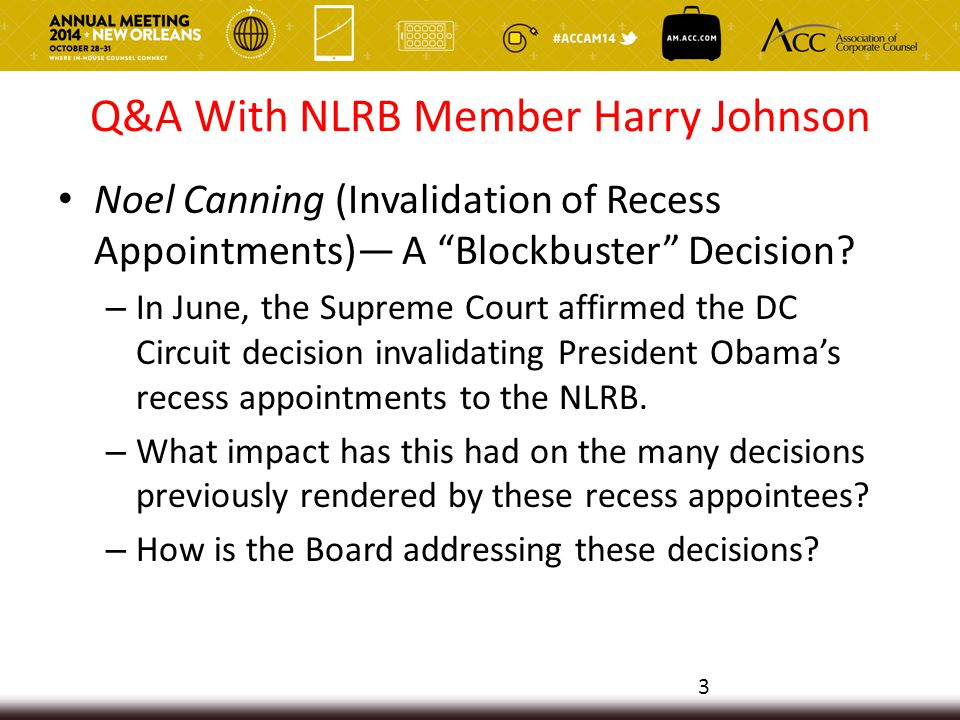 Noel Canning (Invalidation of Recess Appointments)— A Blockbuster Decision.