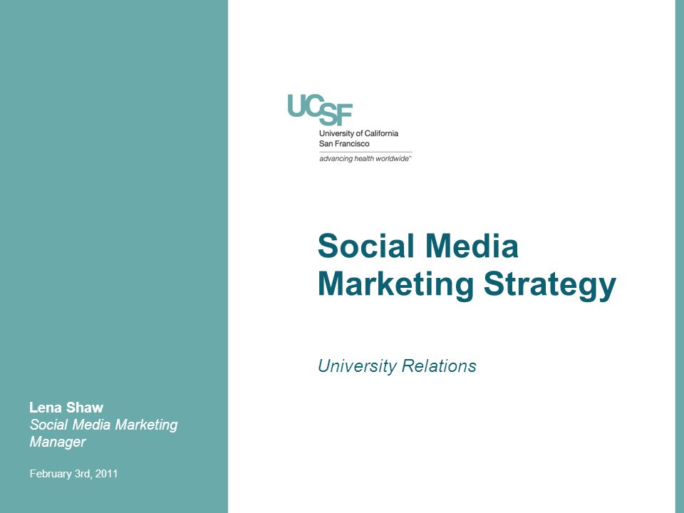 Agenda Review University Relations Mission & New Media Model Inform about UCSF's University Relations' social media strategy Discuss key marketing opportunities utilizing this strategy 2
