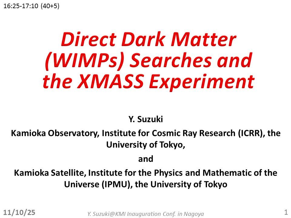 Y. Suzuki Kamioka Observatory, Institute for Cosmic Ray Research (ICRR), the University of Tokyo, and Kamioka Satellite, Institute for the Physics and