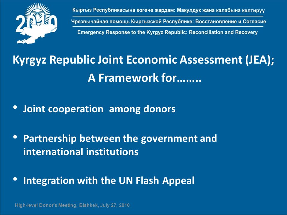 Kyrgyz Republic Joint Economic Assessment (JEA); A Framework for……..