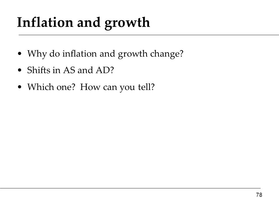 Inflation and growth Why do inflation and growth change.
