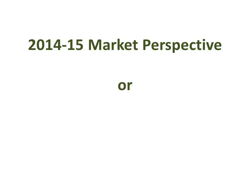 2014-15 Market Perspective or