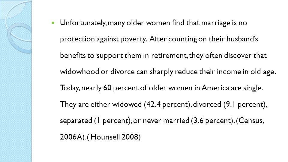 Unfortunately, many older women find that marriage is no protection against poverty.
