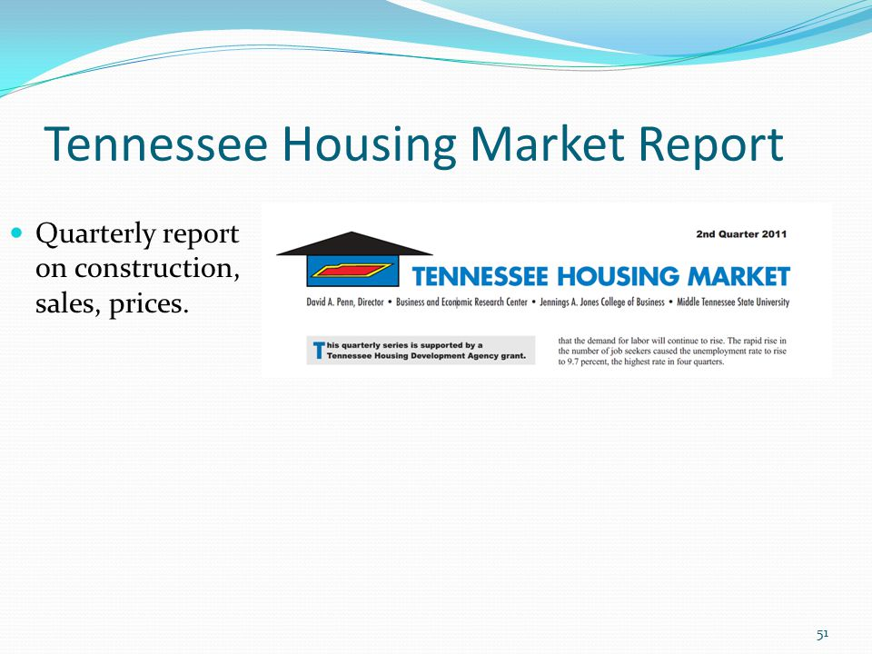 Tennessee Housing Market Report 51 Quarterly report on construction, sales, prices.